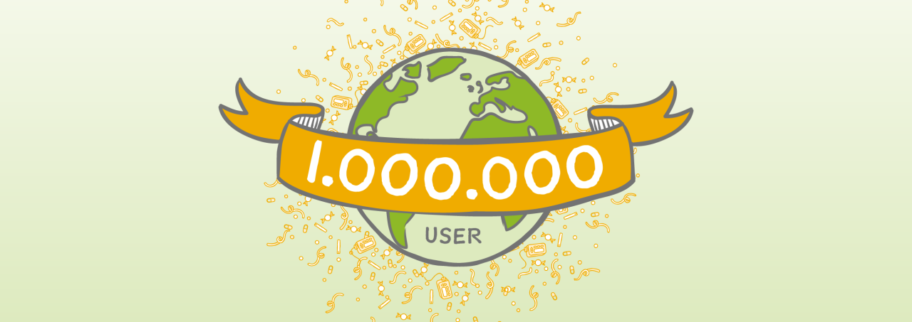 1 Million User – monstermäßig lieben Dank!